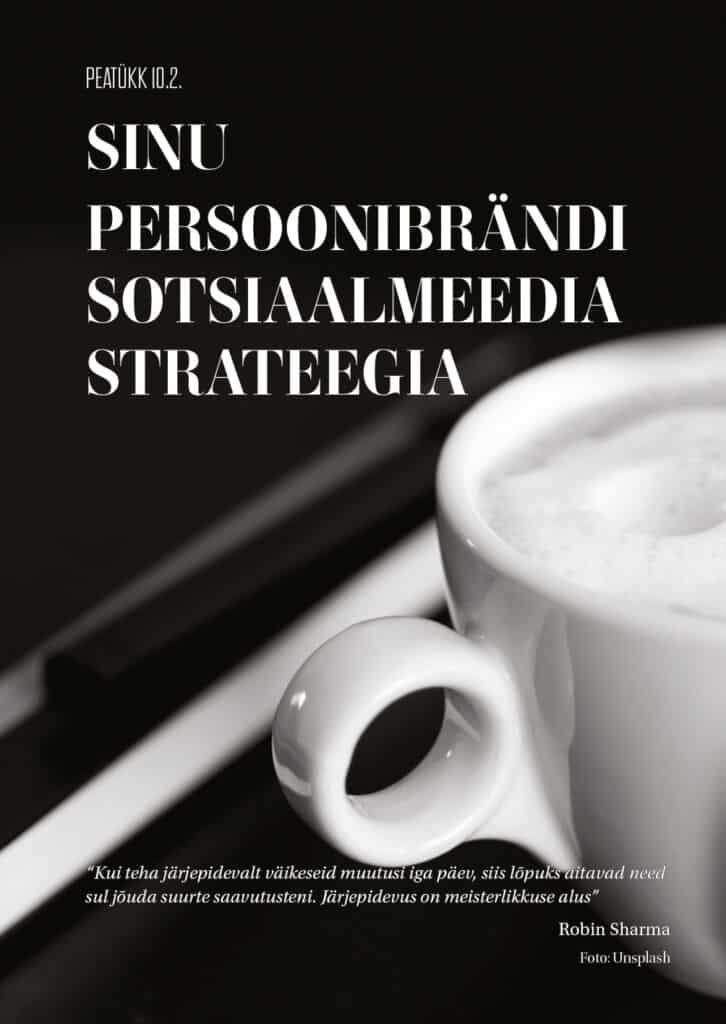 sinu persoonibrändi sotsiaalmeedia strateegia